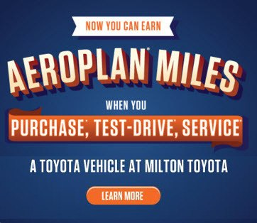 Earn Aeroplan bonus miles when you purchase, test drive, or service your Toyota vehicle at Milton Toyota.