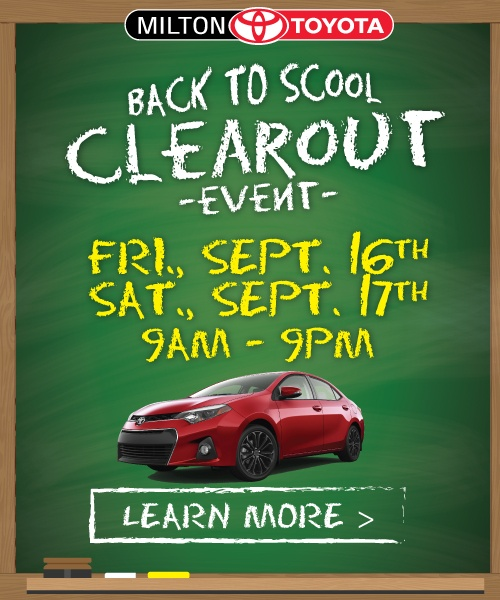 Back To School Sale at Milton Toyota. Two Days Only!